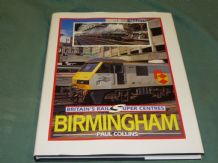 BRITAIN'S RAIL SUPER CENTRES - BIRMINGHAM (Collins 1992)